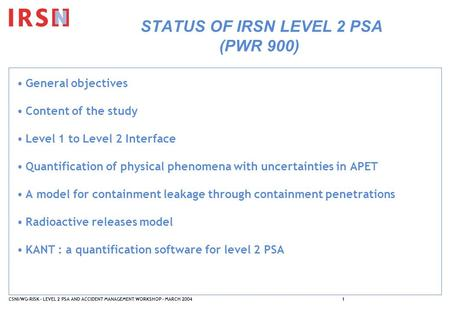 STATUS OF IRSN LEVEL 2 PSA (PWR 900)