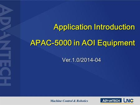 Application Introduction APAC-5000 in AOI Equipment