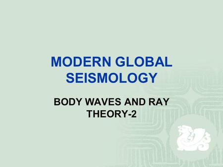 Identification of seismic phases ppt video online download modern global seismology body waves and ray theory 2 fandeluxe Gallery