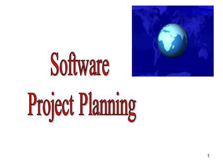 1. 2 Software Project Planning After the finalisation <strong>of</strong> SRS, we would like to estimate size, cost and development time <strong>of</strong> the project. Also, in many.