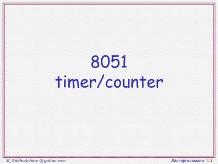 yahoo.com Microprocessors 1-1 8051 timer/counter.