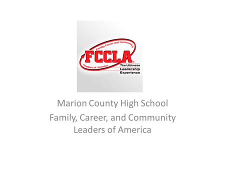 Marion County High School Family, Career, and Community Leaders of America.