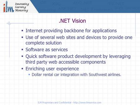  Internet providing backbone for applications  Use of several web sites and devices to provide one complete solution  Software as services  Quick software.
