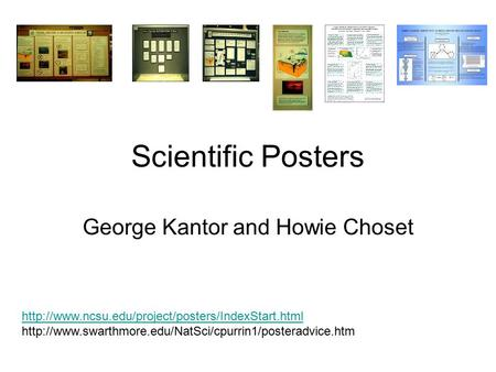 Scientific Posters George Kantor and Howie Choset