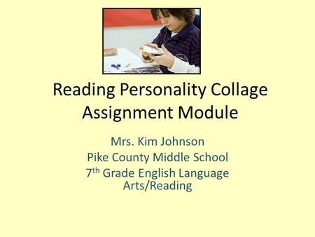 Reading Personality Collage Assignment Module