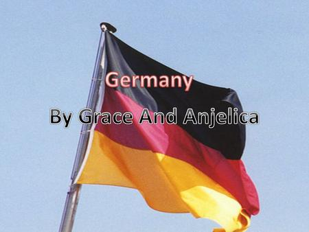 Germany is located between France and Poland. The capital of Germany is Berlin The population of Germany is 82 million Germany is in western Europe. Germany.