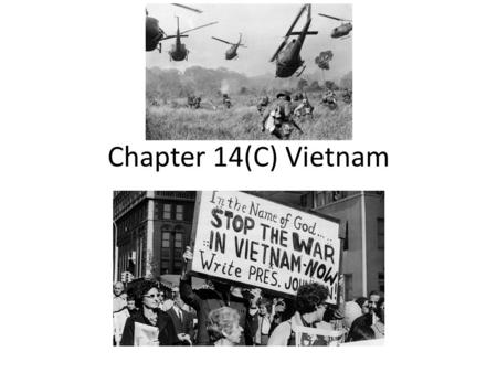 Chapter 14(C) Vietnam. Indochina: The Background to War The French had created Indochina in the 1800s from Cambodia, Laos, & Vietnam When the Japanese.