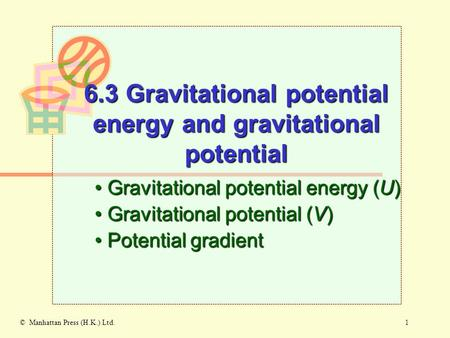 6.3 Gravitational potential energy and gravitational potential