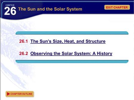 The Sun and the Solar System