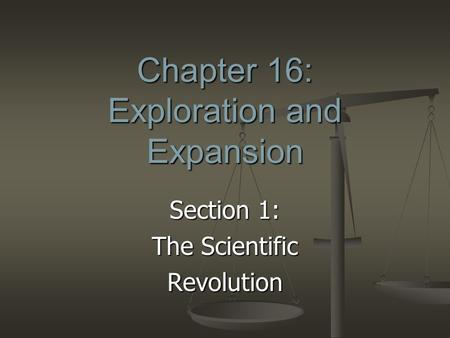 Chapter 16: Exploration and Expansion