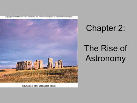 Chapter 2: The Rise of Astronomy. Ancient Roots: Early Homo-Sapiens.
