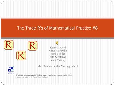 The Three R's of Mathematical Practice #8