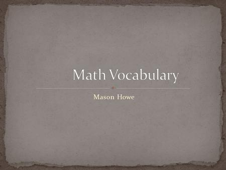 Mason Howe. A positive number, a negative number or a zero but not a fraction or a decimal.