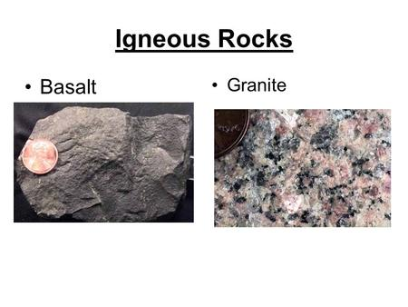 Igneous Rocks Basalt Granite.