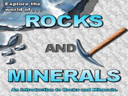 What is a Rock? A rock is a: –N–N–N–Naturally formed, –C–C–C–Consolidated material, –C–C–C–Composed of grains of one or more minerals.