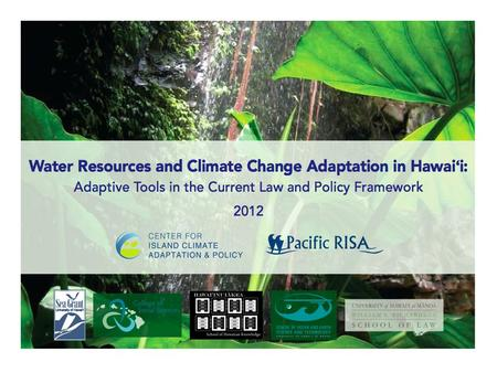 """Prudent water resource planning should consider the long-term impacts of global climate change and how this could affect Hawaii's water supplies...."""
