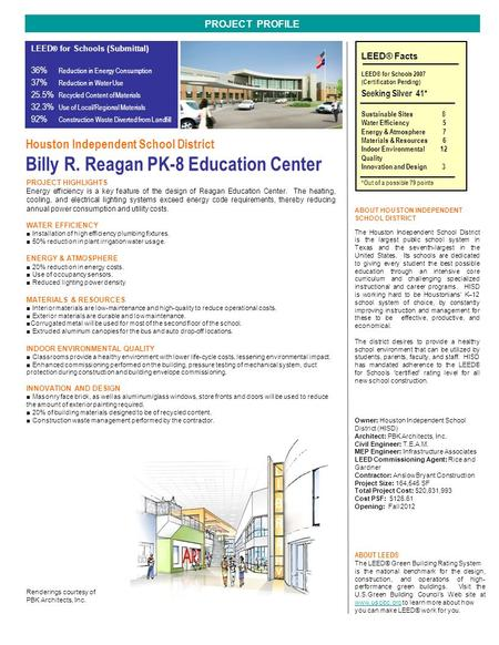 PROJECT HIGHLIGHTS Energy efficiency is a key feature of the design of Reagan Education Center. The heating, cooling, and electrical lighting systems exceed.