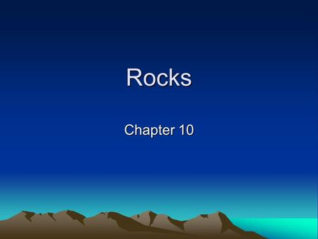 Rocks Chapter 10.