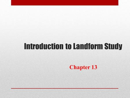 Introduction to Landform Study Chapter 13. The Structure of the Earth Four Regions The Crust The Mantle The Outer Core The Inner Core.