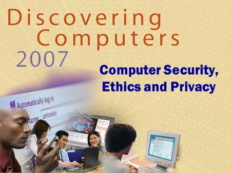 Computer Security, Ethics and Privacy. Computer Security Risks What is a computer security risk? Next  Action that causes loss of or damage to computer.
