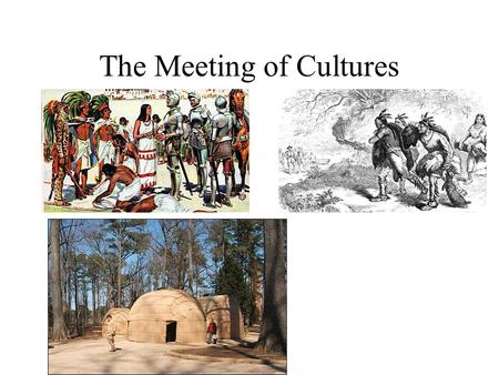 The Meeting of Cultures. Spanish-Indian Relations Spanish Goals The Encomienda System Conversion of the Indians The Quest For Gold Trade Limits of Spanish.