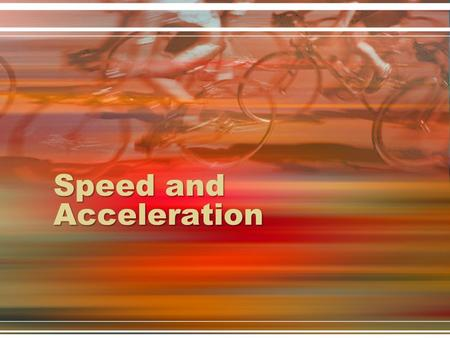 Speed and Acceleration. Vocabulary DefinitionIllustration 3 Examples3 Non-examples VocabularyWord SpeedSpeed VelocityVelocity AccelerationAcceleration.