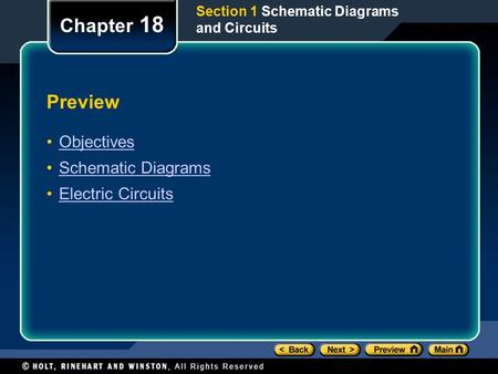 Preview Objectives Schematic Diagrams Electric Circuits Chapter 18 Section 1 Schematic Diagrams and Circuits.