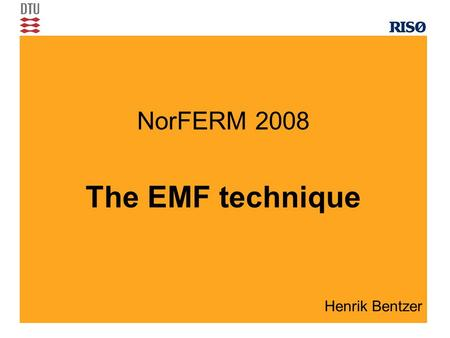 Henrik Bentzer NorFERM 2008 The EMF technique. Outline The definition of transport numbers and why they are interesting The basics of the EMF method A.