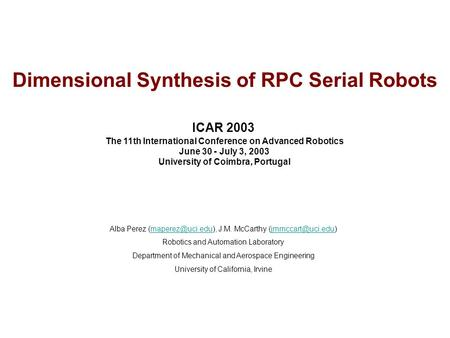 Dimensional Synthesis of RPC Serial Robots