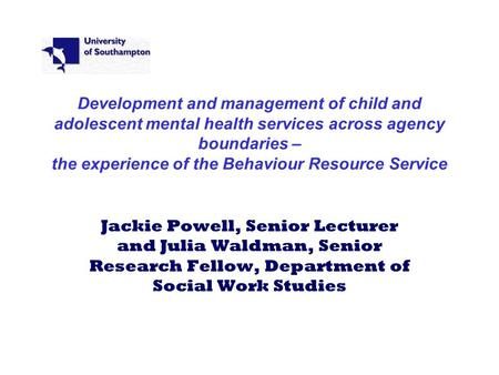 Development and management of child and adolescent mental health services across agency boundaries – the experience of the Behaviour Resource Service Jackie.