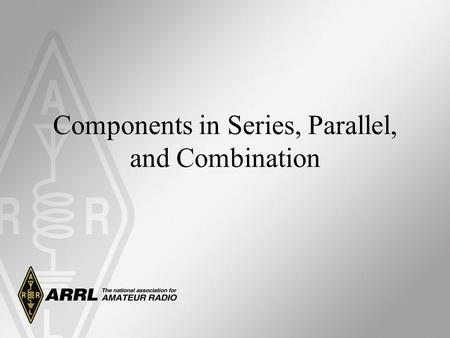 Components in Series, Parallel, and Combination. Resistors in Circuits Series Looking at the current path, if there is only one path, the components are.