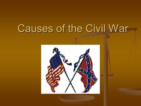 Causes of the Civil War. Background Information White settlers began moving west in the hopes of acquiring land, wealth, and religious freedom. White.