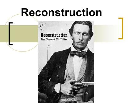 Reconstruction. What is Reconstruction? Reconstruction refers to the period during and after the Civil War, between 1863 and 1877. During this time period,
