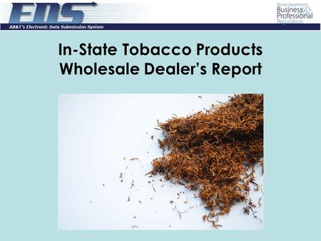 In-State Tobacco Products Wholesale Dealer's Report.