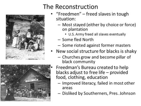 the situation for blacks after the civil war Public education in alabama after desegregation public education during the civil war and 54,300 african americans and 87,000 whites were attending.