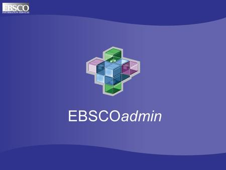 EBSCOadmin. Select Change Password Select EBSCOadmin Security.