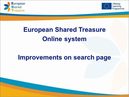 European Shared Treasure Online system Improvements on search page.