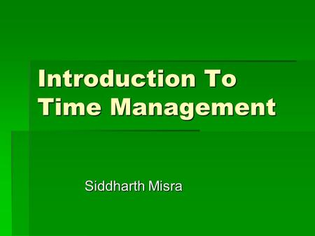 Introduction To Time Management Siddharth Misra Background  Distributed Simulation which is nothing but simulation on LAN became a popular tool for.