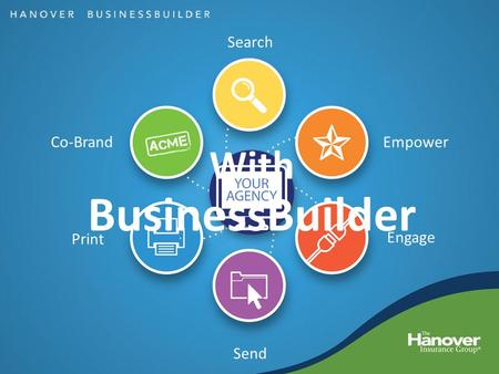 Search Empower Engage Send Print Co-Brand With BusinessBuilder.
