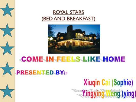 ROYAL STARS (BED AND BREAKFAST). <strong>Business</strong> Location And Trading hours <strong>Business</strong> Location And Trading hours It is located at 2 Robinsons Road, Frankston,