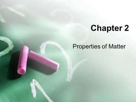 Chapter 2 Properties of Matter. Pure Substances Def: matter that always has exactly the same composition EX: table salt, table sugar Every sample of a.