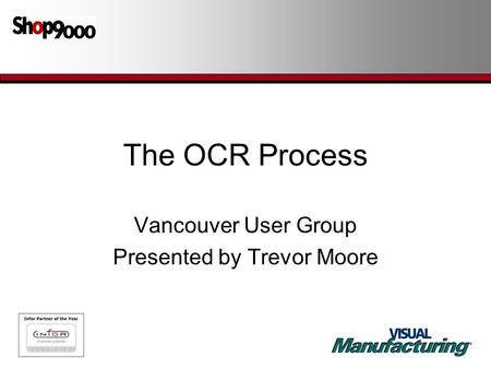 Vancouver User Group Presented by Trevor Moore