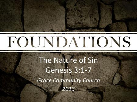 The Nature of Sin Genesis 3:1-7