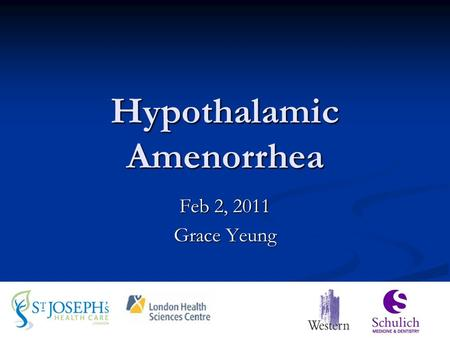 Hypothalamic Amenorrhea Feb 2, 2011 Grace Yeung. CLINICAL SCENARIO 18 yo G0P0 woman referred to your clinic: 18 yo G0P0 woman referred to your clinic: