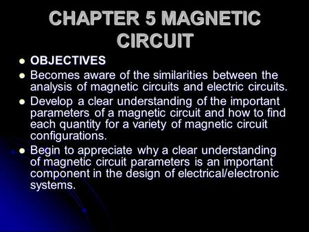 CHAPTER 5 MAGNETIC CIRCUIT