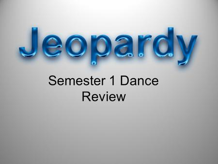 Semester 1 Dance Review. Key Concepts Technique Anatomy Production Vocabulary 50 40 30 20 10 20 30 40 50 10 20 30 40 50 10 20 30 40 50 10 20 30 40 50.