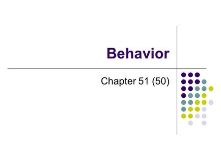 Behavior Chapter 51 (50).
