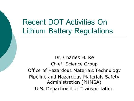 Recent DOT Activities On Lithium Battery Regulations