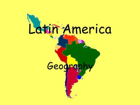 Latin America Geography. Latin America The name describes the lands in the Western Hemisphere south of the United States Stretches over 7,000 miles Covers.