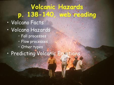 Volcanic Hazards p , web reading